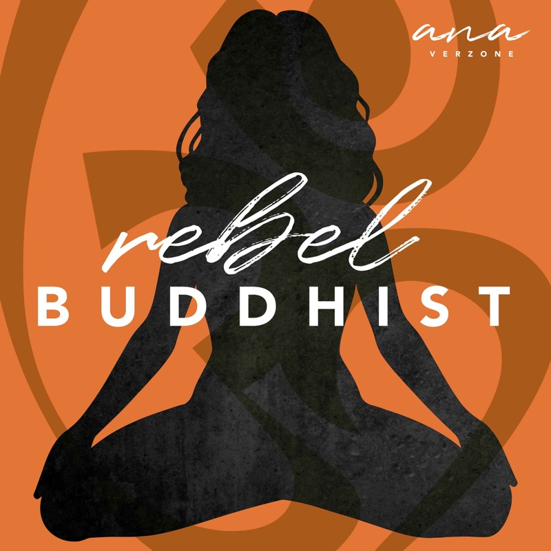 Rebel Buddhist